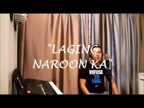 Laging Naroon Ka by Jaya / Kaye Cal Cover (Male Version)