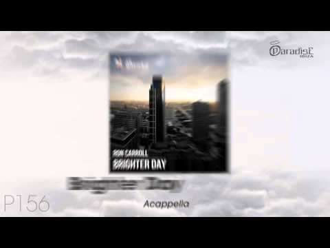 Ron Carroll - Brighter Day (Acapella)