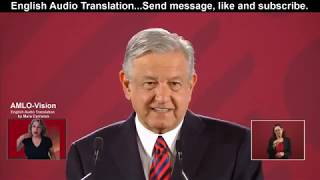 AMLO 7-25-19 Discussing, Auction Sunday, Media for the people, Internet