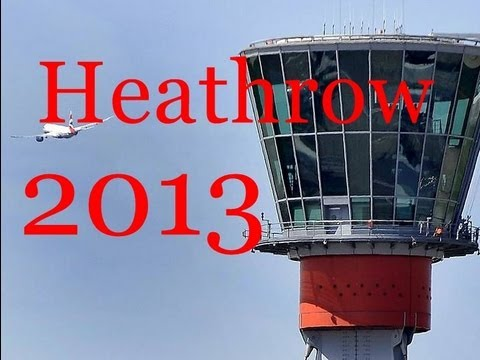 Spotting at London Heathrow Airport 2013 - The Heavies / 17minutes of aviation at Heathrow airport