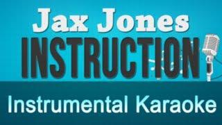 Jax Jones ft Demi Lovato Stefflon Don Instruction Instrumental Karaoke