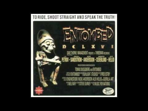 Entombed - Like This With The Devil
