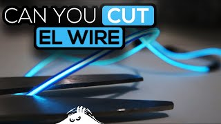 Can you cut EL wire ?