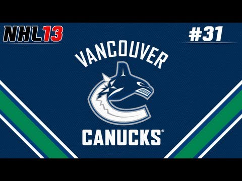 NHL 13: GM Mode Commentary - Vancouver ep. 31 