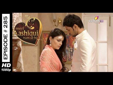 Meri Aashiqui Tum Se Hi - 9th July 2015 - मेरी आशिकी तुम से ही - Full Episode (HD) thumbnail