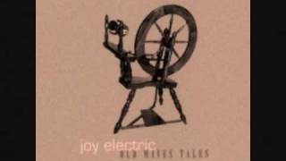 Joy Electric - I Beam, You Beam