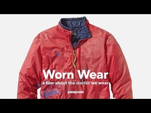 Worn Wear: a Film About the Stories We Wear, presented by Patagonia -- Official