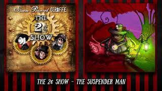 Watch Steam Powered Giraffe The Suspender Man video