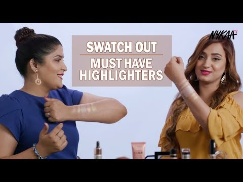 Swatch Out: Must Have Highlighters With Shreya Jain + Aishwarya Kaushal