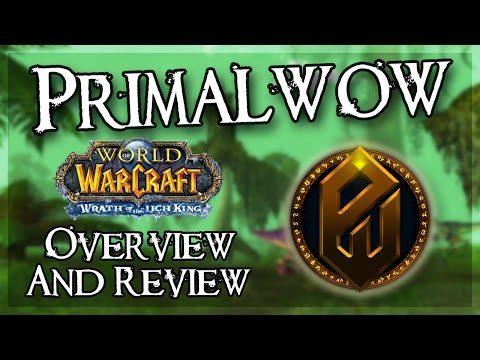 Primal WoW   WoW Private Server Review and Overview