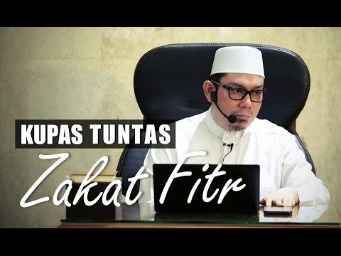 Ceramah Umum: Kupas Tuntas Zakat Fitr - Ustadz Ahmad Zainuddin, Lc