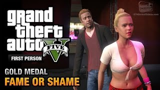 GTA 5 - Mission #22 - Fame or Shame [First Person Gold Medal Guide - PS4]