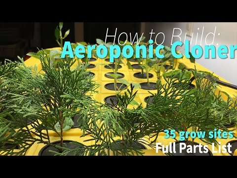 How To Build Aeroponic Cloner 35 Sites to Root/Grow/Propagate Plant Cuttings DIY