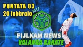 FIJLKAM NEWS 03 - Valanga Karate