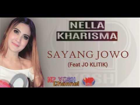 SAYANG JOWO - NELLA Feat JO KLITIK... Terbaru...