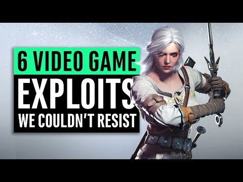 6 Video Game Exploits We Couldn't Resist Trying