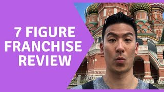 7 Figure Franchise Review - WATCH NOW, you'll thank me later!