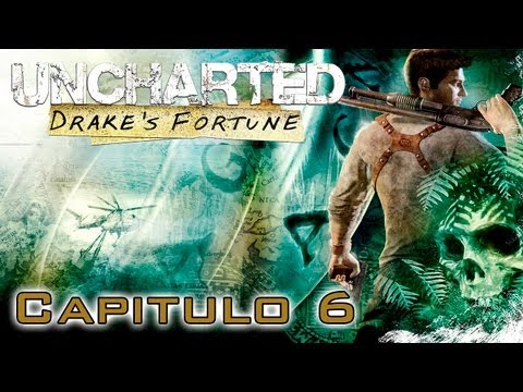 Uncharted: El Tesoro de Drake Gameplay Walkthrough - Parte 6 - Español