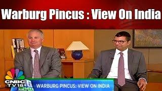 Big Deal | Warburg Pincus: View On India | Charles Kaye | Vishal Mahadevia | CNBC TV18
