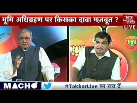 Takkar Jameen Par: Nitin Gadkari Vs Digvijay Singh On Land Bill (Part 2)