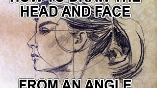 How to Draw the Head and Face from an Angle