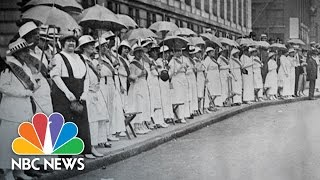 Women Who Fought For Female Suffrage Overcame Impossible Obstacles | NBC News
