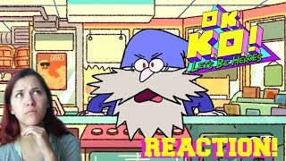 An Overdramatic Wizard?!   You Get Me   OK K.O.! Let's Be Heroes Blind Reaction