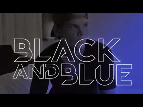 Avicii - Black And Blue Feat. Aloe Blacc | Audio |