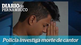 Pol�cia investiga morte do cantor do Patusco