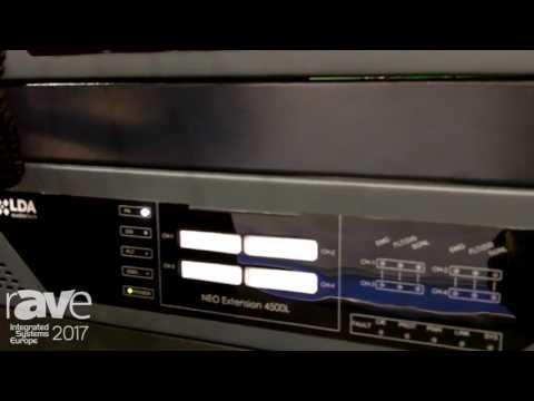 ISE 2017: LDA Audio Tech Features Low Impedance NEO 4500 EN 54-16 Extension Unit
