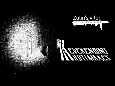 Neverending Nightmares - Обзор Zulin`s v-log