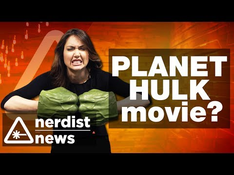 PLANET HULK Movie? - Nerdist News w/ Jessica Chobot
