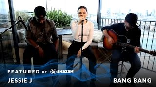 "Jessie J - ""Bang Bang"" #FeaturedByShazam"