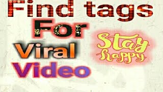 Find tags for viral video// one click in Hindi//Indian tech point