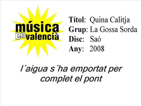 Quina Calitja - La Gossa Sorda