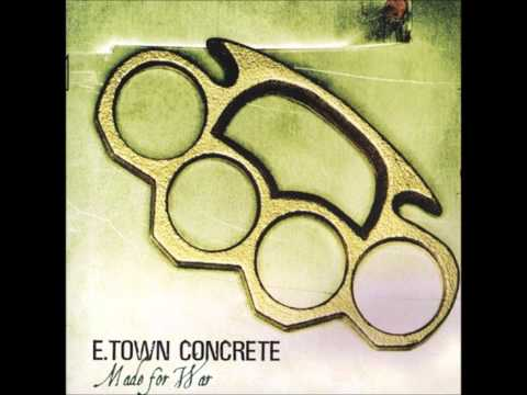 Etown Concrete - There Goes The Neighborhood