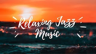 Relaxing Jazz Music - 1 Hour Stress Relieving - Study, Sleep, Work - Concentrate Yourself 2019 Video