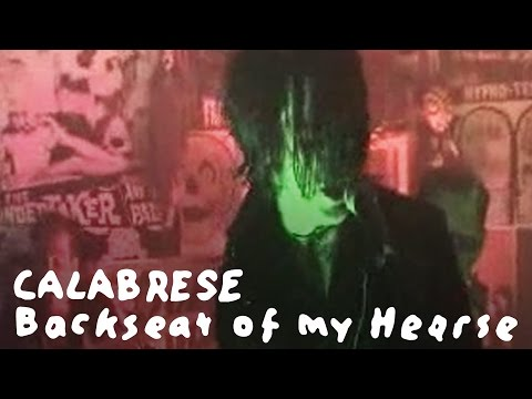 Calabrese - Backseat Of My Hearse