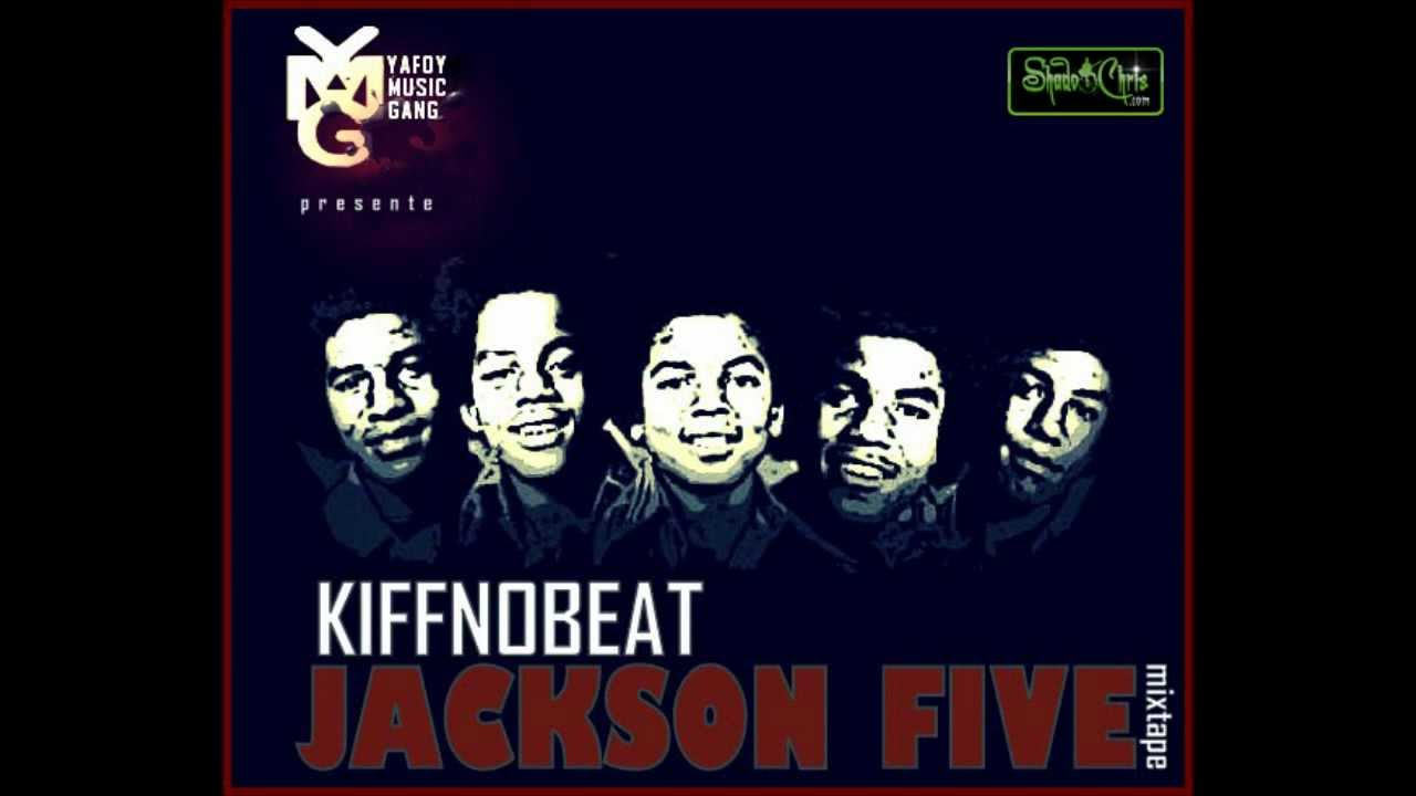 Kiff no beat course poursuite jackson five mixtape for Black k kiff no beat