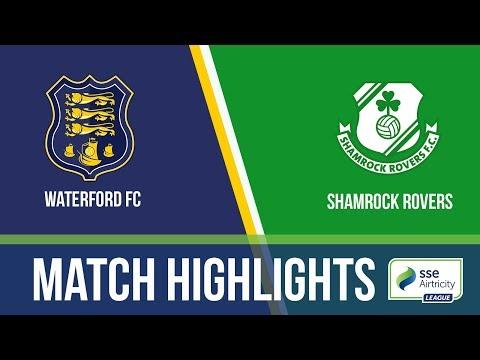 GW1: Waterford 1-2 Shamrock Rovers