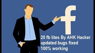 how to download 20 fb lites by AHK Hacker