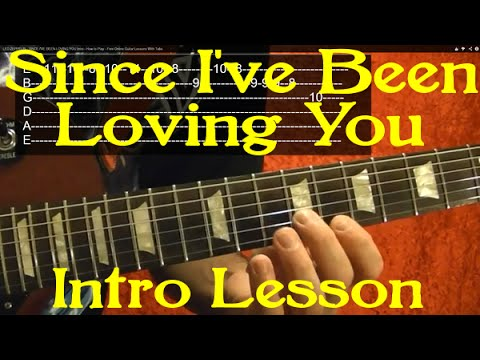 LED ZEPPELIN - SINCE I'VE BEEN LOVING YOU Intro - How to Play - Free Online Guitar Lessons With Tabs