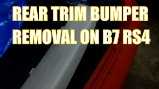 How to Remove Rear bumper trim on Audi B7 RS4