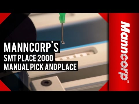 SMT Place 2000 Manual Pick and Place