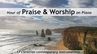 One Hour of Praise & Worship on Piano - 17 contemporary Christian songs with lyrics