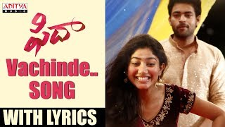 download lagu Vachinde Song With   Fidaa Songs  Varun gratis