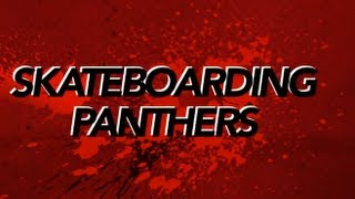 skateboarding panthers the movie teaser trailer