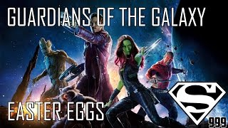 Guardians Of The Galaxy: Hidden Easter Eggs & Secrets