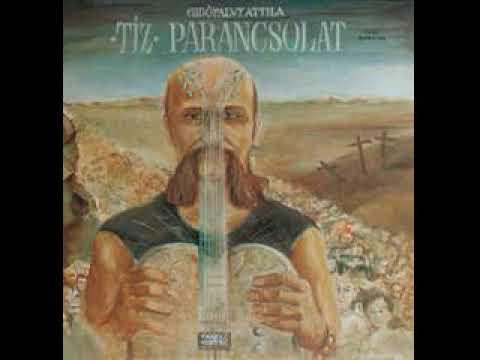 Gidófalvy Attila Tízparancsolat 1990 Teljes album