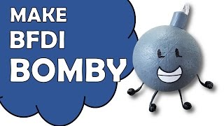 💥💣Make BFDI Bomby 💣💥
